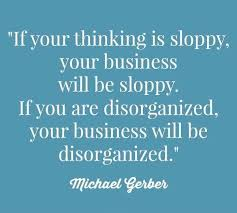 sloppy thinking winging it sloppy business