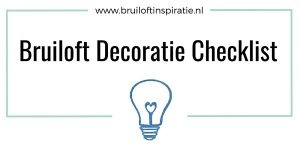 Bruiloft decoratie checklist