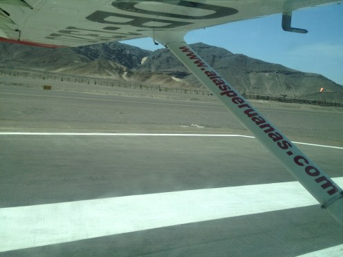Landing safe and sound at the Nazca Airport.