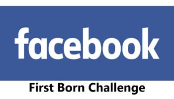 First Born Challenge