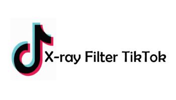 X-ray Filter TikTok