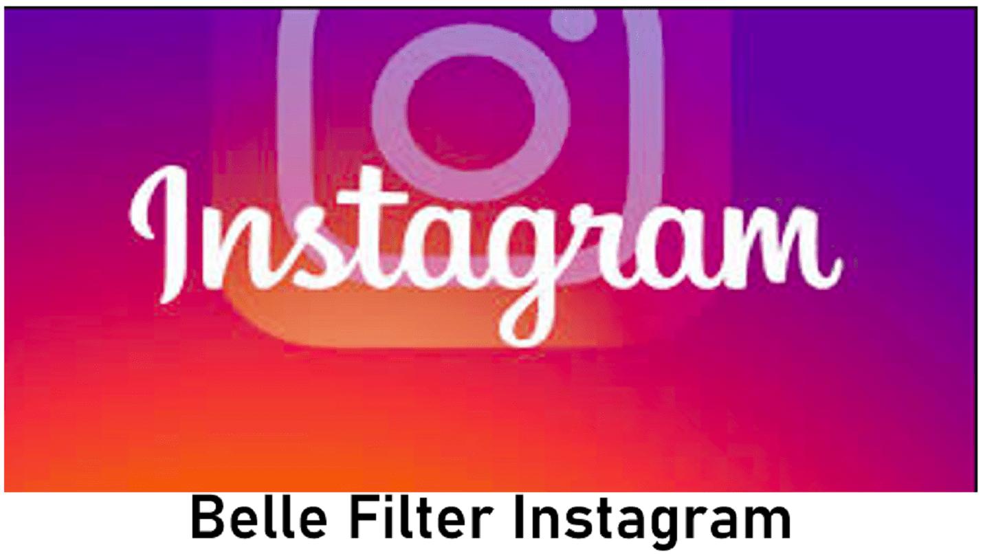 Belle Filter Instagram