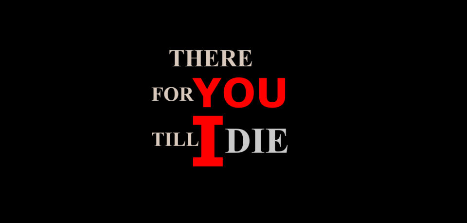 image of There for You till I Die