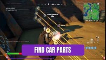 Fortnite Car Parts Challenge .