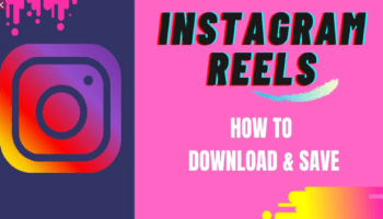 How To Download Reels From Instagram