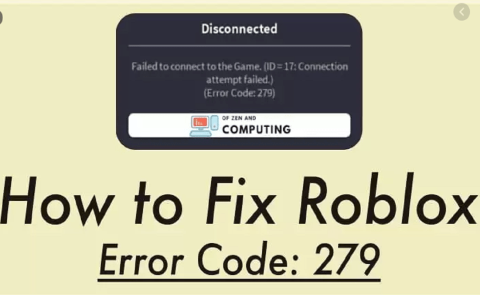 Image Of How To Fix Roblox Error Code 279