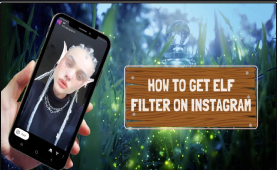 Image Of How To Get Elf Filter On Instagram