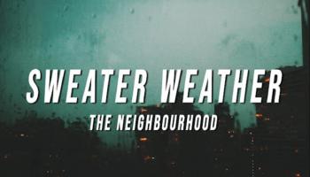 Sweater Weather TikTok