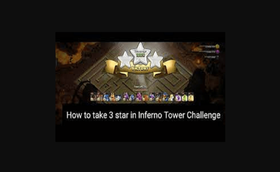 Image Of How To 3 Star Inferno Tower Challenge