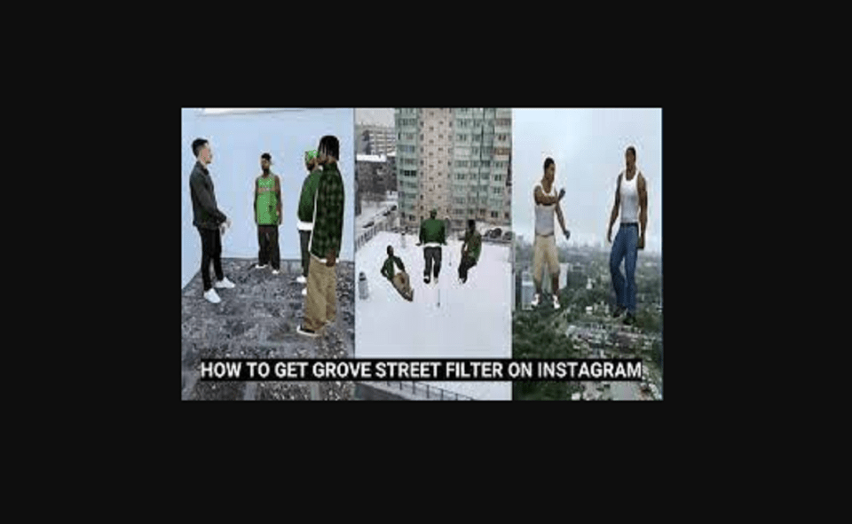 Image Of How To Get Grove Street Filter On Instagram