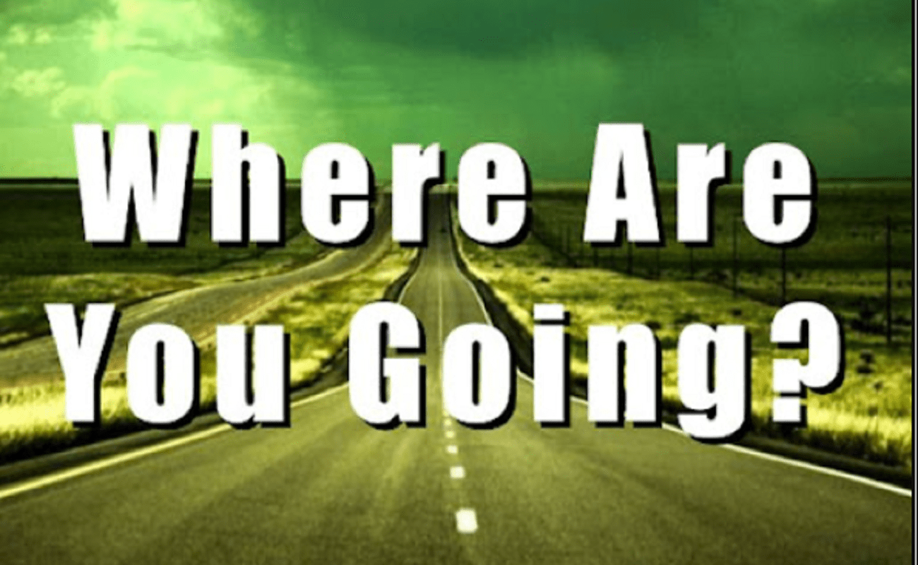 The Where Are You Going