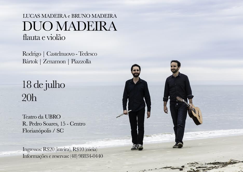 DuoMadeira@AndréQuadros2 Concerto   Duo Madeira (Florianópolis, 18/07/18)