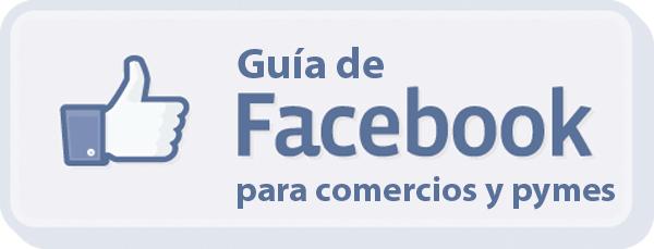 Guía de Facebook para comercios y pymes