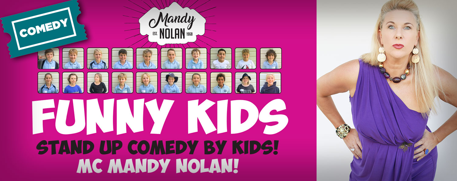 Funny Kids! Stand Up Comedy by Kids with MC Mandy Nolan