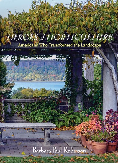 HEROES of HORTICULTURE