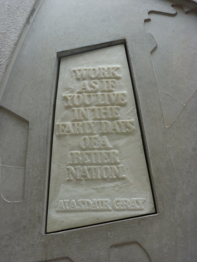 Work as if you live in the early days of a better nation, Alasdair Gray