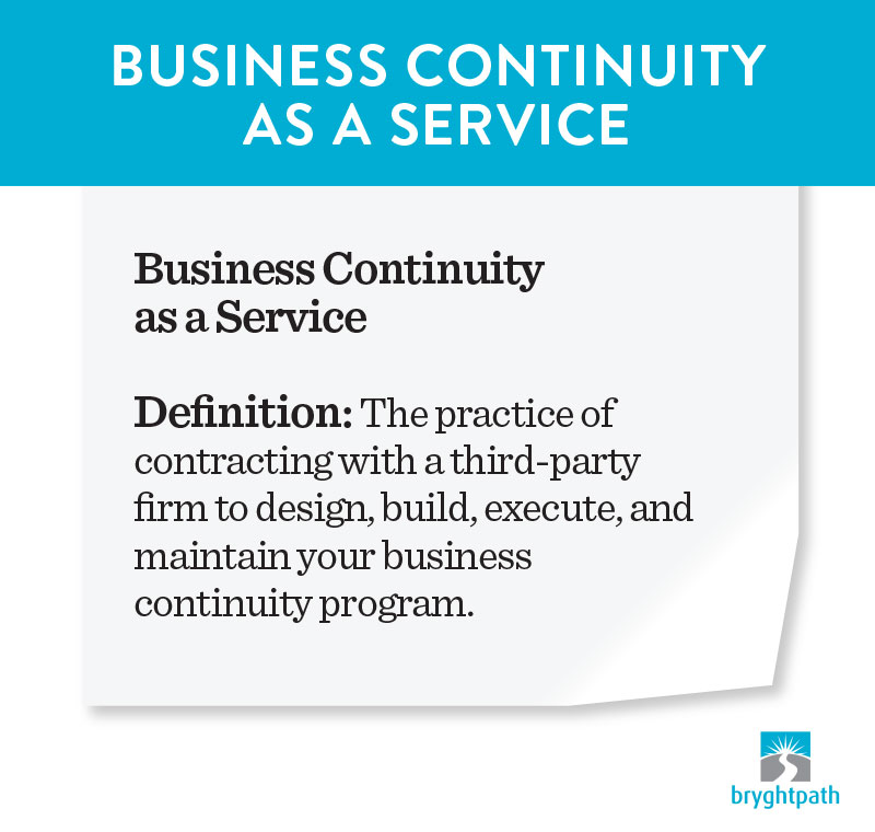 BCaaS-Definition-Graphic Business Continuity as a Service: How to Outsource Your Continuity Program
