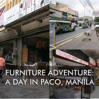 Furniture adventure: a day in Paco, Manila