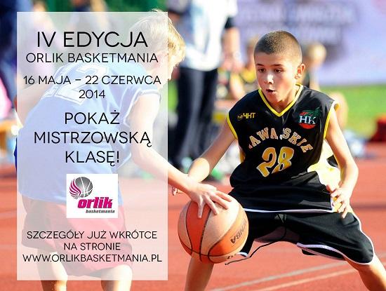 Orlik Basketmania 2014 Pokaż mistrzowską klasę!