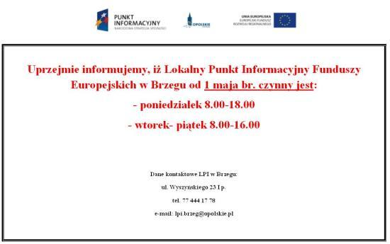 Lokalny Punkt Informacyjny Funduszy Europejskich w Brzegu zmiana godzinny otwarcia biura.