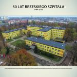 Wystawa - 50 lat brzeskiego szpitala