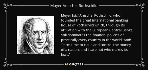 quote-meyer-sic-amschel-rothschild-who-founded-the-great-international-banking-house-of-rothschild-mayer-amschel-rothschild-81-97-84