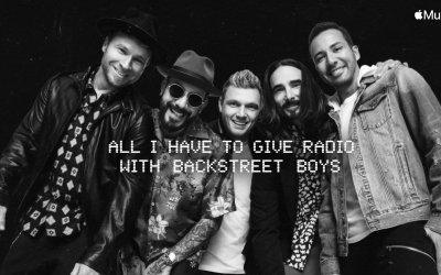 News: Backstreet Boys Launch All I Have To Give Radio on Apple Music