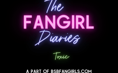 The Fangirl Diaries: Episode 2: Toxic (10/19/20)
