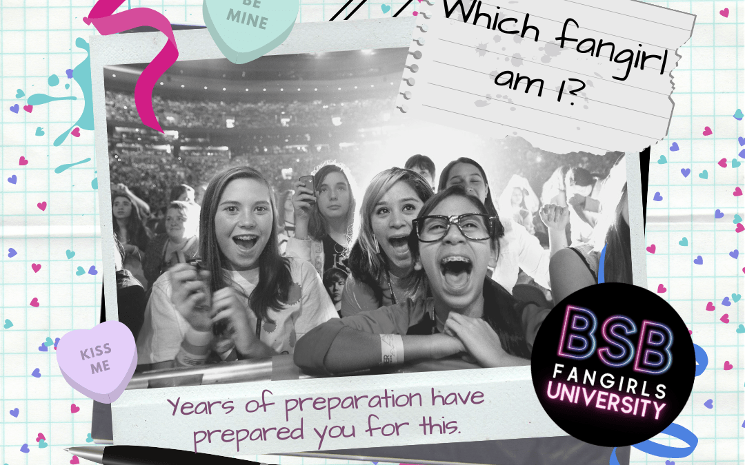 Class 2: Fangirl Personas: In a room full of fangirls, who are you?