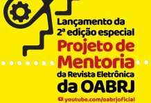 OAB lança nesta segunda edição Revista Eletrônica e Curso Projeto Mentoria