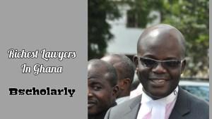wealthiest Lawyers in Ghana