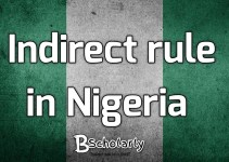 Reasons why Indirect Rule Succeeded in Northern Nigeria