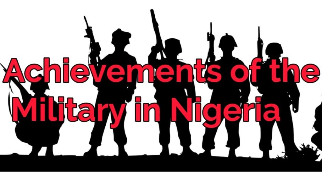 achievements of military rule in Nigeria