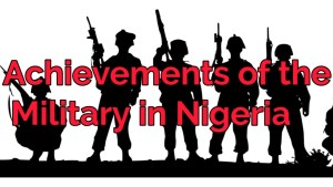 What are the Advantages and Disadvantages of military rule in Nigeria? Answered