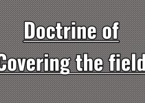 What is the doctrine of covering the field in constitutional law