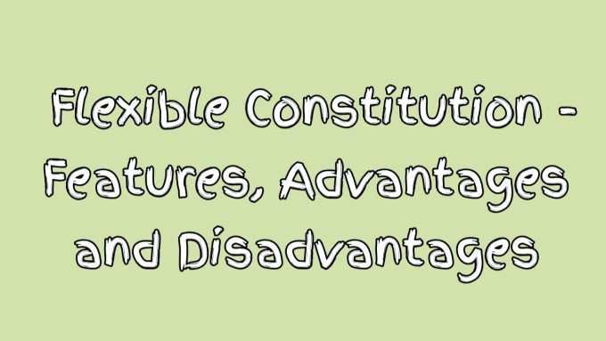 what are the differences between rigid and flexible Constitution