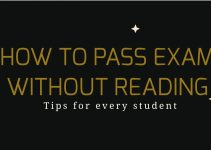 See how to pass exam without reading. 7 (seven) tentative ways and tips you need to pass examination in school without necessarily studying your books.