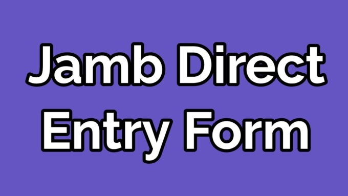 JAMB Direct Entry Form 2020