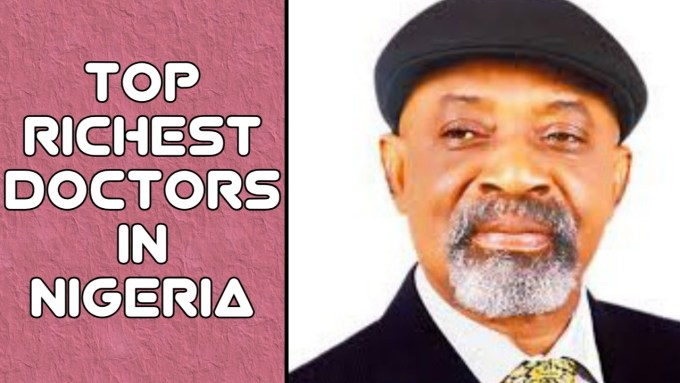 richest doctors in Nigeria