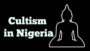 history of cultism in Nigeria