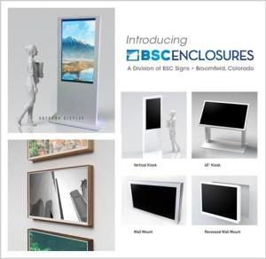 Introducing BSC Enclosures