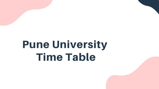 Pune University Time Table 2021