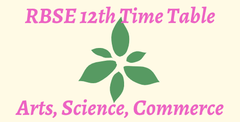 rbse 12th time table 2022