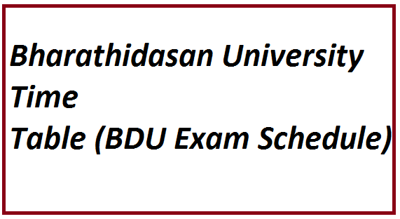 Bharathidasan University Time Table 2021