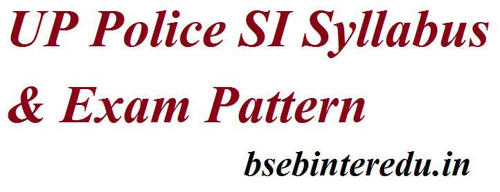 यूपी पुलिस एसआई सिलेबस 2021