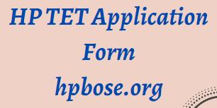 HP TET 2021 Application Form