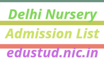 Delhi Nursery Admission List 2021-22