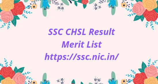 एसएससी सीएचएसएल परिणाम 2021