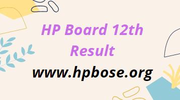 HP Board 12th Result 2021