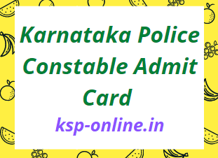 Karnataka Police Constable Admit Card 2021